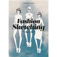 Fashion Sketching by Palazio, Claudia Ausonia; Boselli, Mario, 9788416504107