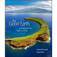 The Good Earth: Introduction to Earth Science by McConnell, David; Steer, David, 9780073524108