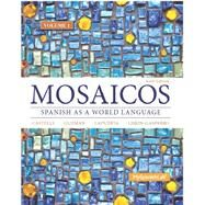 Mosaicos, Volume 1 with MySpanishLab with Pearson eText -- Access Card Package (One Semester Access) by Castells, Matilde Olivella; Guzmán, Elizabeth E.; Lapuerta, Paloma E.; Liskin-Gasparro, Judith E., 9780133844108