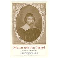 Menasseh Ben Israel by Nadler, Steven, 9780300224108