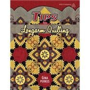 Tips for Longarm Quilting by Perkes, Gina, 9781604604108