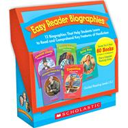 Easy Reader Biographies 12 Biographies That Help Students Learn to Read and Comprehend Key Features of Nonfiction by Blood, Danielle; Teaching Resources, Scholastic, 9780439774109