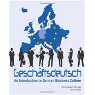 Geschäftsdeutsch An Introduction to German Business Culture by Wehage, Franz-Joseph; Clay, Gudrun, 9781585104109