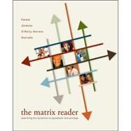 The Matrix Reader: Examining the Dynamics of Oppression and Privilege by Ferber, Abby; Jimenez, Christina; Herrera, Andrea; Samuels, Dena, 9780073404110