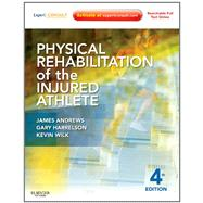 Physical Rehabilitation of the Injured Athlete (Book with Access Code) by Andrews, James R., 9781437724110
