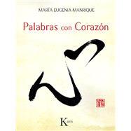 Palabras con corazón by Manrique, María Eugenia, 9788499884110