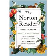 The Norton Reader by Goldthwaite, Melissa A.; Bizup, Joseph; Brereton, John C.; Fernald, Anne E.; Peterson, Linda H., 9780393264111