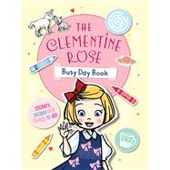 The Clementine Rose Busy Day Book by Harvey, Jacqueline, 9780857984111