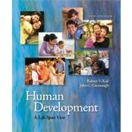Human Development : A Life-Span View by Kail, Robert V.; Cavanaugh, John C., 9781111834111