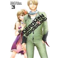 Deadman Wonderland, Vol. 3 by Kataoka, Jinsei; Kondou, Kazuma, 9781421564111