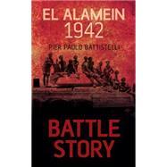 El Alamein 1942 by Battistelli, Pier Paolo, 9781459734111