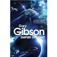 Empire of Light by Gibson, Gary, 9781447224112