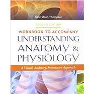 Pkg: Understanding A&P 2e & Wkbk Understanding A&P 2e, 2nd Edition by Thompson, Gale Sloan, RN, 9780803644113