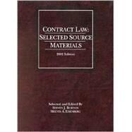 Contract Law : Selected Source Materials, 2002 Edition by Burton, Steven J., 9780314264114
