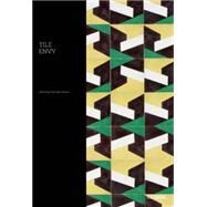 Tile Envy: New Directions in Contemporary Tile Design by Osburn, Deborah, 9781908714114