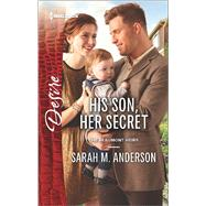 His Son, Her Secret by Anderson, Sarah M., 9780373734115