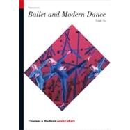 Ballet and Modern Dance (Third Edition) (World of Art) by AU,SUSAN, 9780500204115