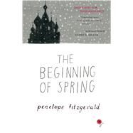 The Beginning of Spring by Fitzgerald, Penelope; Miller, Andrew, 9780544484115