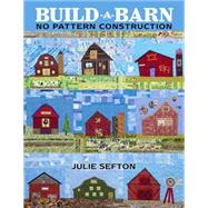 Build a Barn by Sefton, Julie, 9781604604115