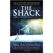 Shack : Where Tragedy Confronts Eternity by Young, Wm. Paul, 9781609414115