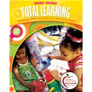 Total Learning Developmental Curriculum for the Young Child by Hendrick, Joanne; Weissman, Patricia, 9780137034116