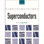 Superconductors by Narlikar, A. V., 9780199584116