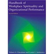 Handbook of Workplace Spirituality and Organizational Performance by Giacalone; Robert A, 9780765624116