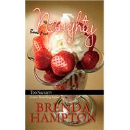 Naughty 5: by Hampton, Brenda, 9781601624116