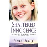 Shattered Innocence by Scott, Robert, 9780786024117