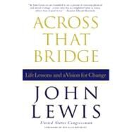 Across That Bridge by Lewis, John, 9781401324117