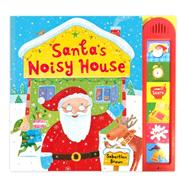 Santa's Noisy House by Braun, Sebastien, 9780230764118