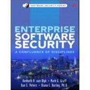Enterprise Software Security A Confluence of Disciplines by van Wyk, Kenneth R.; Graff, Mark G.; Peters, Dan S.; Burley, Diana L., Ph.D., 9780321604118