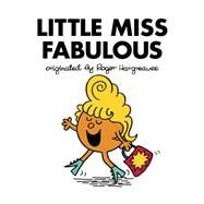 Little Miss Fabulous by Hargreaves, Adam, 9780451534118