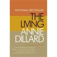 The Living by Dillard, Annie, 9780060924119