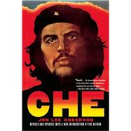 Che Guevara A Revolutionary Life by Anderson, Jon Lee, 9780802144119