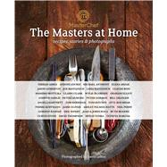 MasterChef: the Masters at Home Recipes, stories and photographs by , 9781472904119