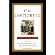 On Doctoring : New, Revised and Expanded Third Edition by Reynolds, Richard; Stone, John, 9781451624120