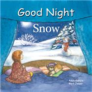Good Night Snow by Gamble, Adam; Jasper, Mark, 9781602194120