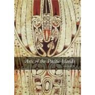 Arts of the Pacific Islands by Anne D'Alleva, 9780300164121