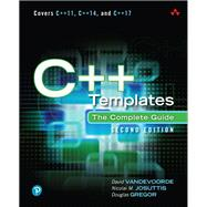C++ Templates The Complete Guide by Vandevoorde, David; Josuttis, Nicolai M.; Gregor, DougLas, 9780321714121