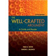The Well-Crafted Argument by White, Fred D.; Billings, Simone J., 9781305634121