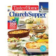 Taste of Home All New Church Supper Recipes by Taste of Home, 9781617654121