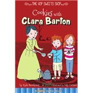 Cookies With Clara Barton by Steinkraus, Kyla, 9781681914121