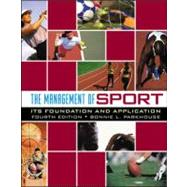 The Management Of Sport: Its Foundation And Application by Parkhouse, Bonnie L., 9780072844122