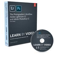The Photographer's Workflow - Adobe Lightroom CC and Adobe Photoshop CC Learn by Video (2015 release) by Aaland, Mikkel, 9780134384122