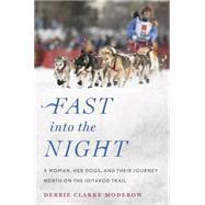 Fast into the Night by Moderow, Debbie Clarke, 9780544484122