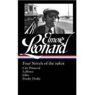 Elmore Leonard Four Novels of the 1980s by Leonard, Elmore; Sutter, Gregg, 9781598534122