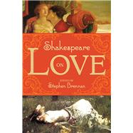 Shakespeare on Love by Brennan, Stephen, 9781629144122