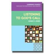 Listening for God's Call by Jones, Susan H., 9780334044123