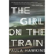 The Girl on the Train by Hawkins, Paula, 9781594634123